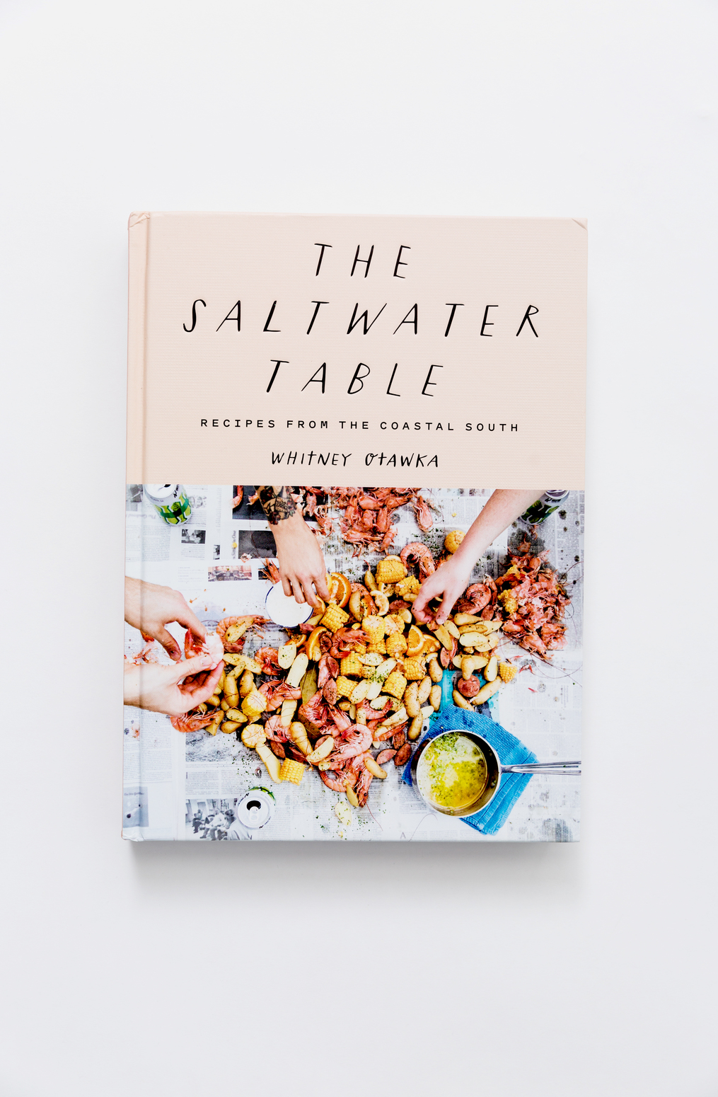 Book   the saltwater table recipes from the coastal south   whitney otawka   january 2020   abraham rowe 2